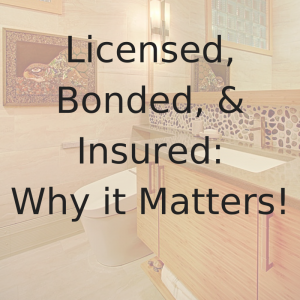Videos blog Don't Underestimate Importance Licensed Bonded Insured