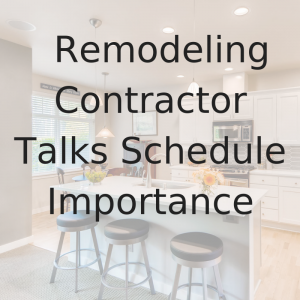 Video Blog Mill Creek Remodel Schedule timeline design build