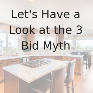 video blog remodel 3 bid myth tips
